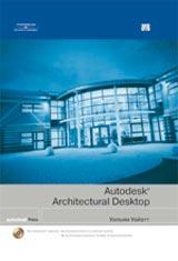 Книга Autodesk Architectural Desktop. Уильям Уайатт